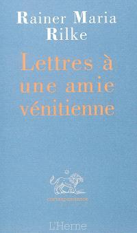 Lettres à une amie vénitienne