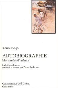 Autobiographie : mes années d'enfance