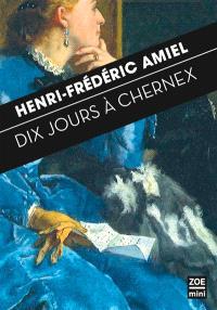 Dix jours à Chernex : journal intime 29 août-7 septembre 1871