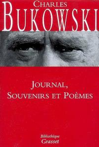 Oeuvres complètes. Volume 3, Journal, souvenirs et poèmes