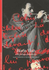 Boris Vian : si j'étais pohéteû