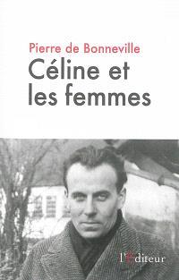 Céline et les femmes : essai