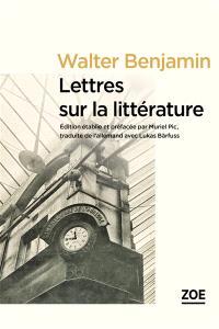Lettres sur la littérature à Max Horkheimer : 1937-1940