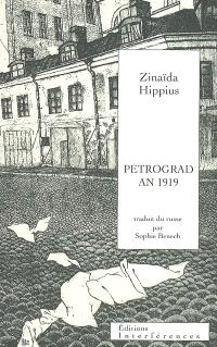 Petrograd an 1919. Suivi de Lettre aux écrivains du monde