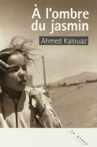 A l'ombre du jasmin