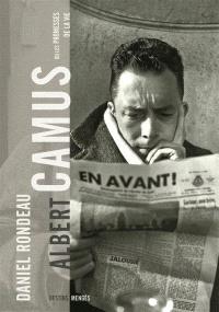 Albert Camus ou Les promesses de la vie