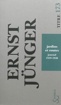 Jardins et routes : journal, 1939-1940
