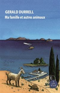 Trilogie de Corfou. Volume 1, Ma famille et autres animaux