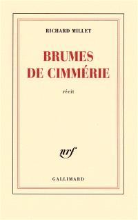 Brumes de Cimmérie : récit