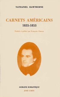 Carnets américains : 1835-1853
