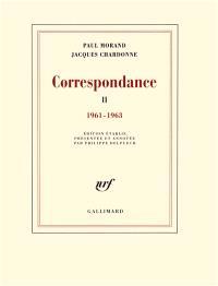 Correspondance. Volume 2, 1961-1963