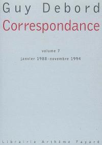 Correspondance. Volume 7, Janvier 1988-novembre 1994