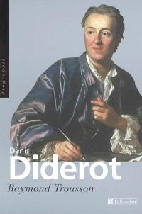 Denis Diderot ou Le vrai Prométhée