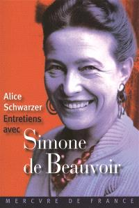 Entretiens avec Simone de Beauvoir : entretiens deux, cinq et six