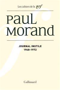 Journal inutile. Volume 1, 1968-1972