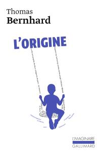 L'origine : simple indication