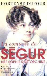 La comtesse de Ségur, née Rostopchine