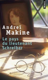 Le pays du lieutenant Schreiber : le roman d'une vie