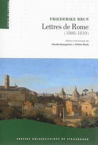 Lettres de Rome, 1808-1810 : la Rome pontificale sous l'occupation napoléonienne