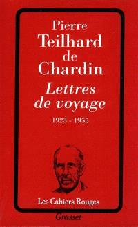 Lettres de voyage : 1923-1955