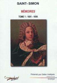 Mémoires. Volume 1, 1691-1699