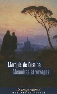 Mémoires et voyages ou Lettres écrites à diverses époques, pendant des courses en Suisse, en Calabre, en Angleterre et en Ecosse