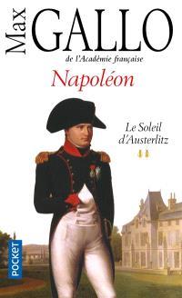 Napoléon. Volume 2, Le soleil d'Austerlitz