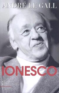 Eugène Ionesco : mise en scène d'un existant spécial en son oeuvre et en son temps