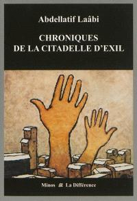 Chroniques de la citadelle d'exil : lettres de prison : 1972-1980