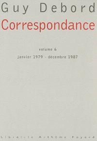 Correspondance. Volume 6, Janvier 1979-décembre 1987