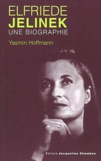 Elfriede Jelinek, une biographie