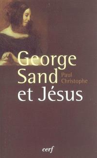 George Sand et Jésus