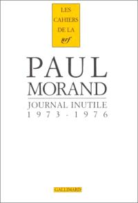 Journal inutile. Volume 2, 1973-1976