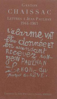 Lettres à Jean Paulhan : 1944-1963