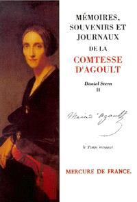 Mémoires, souvenirs et journaux de la comtesse Marie d'Agoult. Volume 2