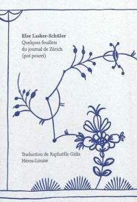 Quelques feuillets du journal de Zürich (pot pourri)