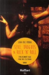 Sex, drogue et rock'n'roll