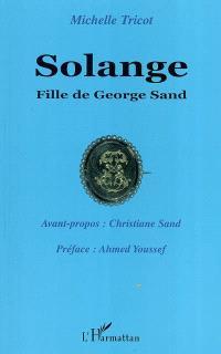 Solange : fille de George Sand