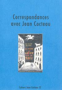 Cahiers Jean Cocteau : nouvelle série. Volume 12, Correspondances avec Jean Cocteau
