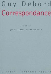 Correspondance. Volume 4, Janvier 1969-décembre 1972