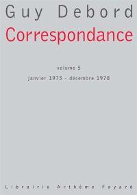 Correspondance. Volume 5, Janvier 1973-décembre 1978