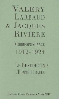 Correspondance 1912-1924 : le bénédictin et l'homme de barre