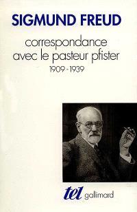 Correspondance avec la pasteur Pfister : 1909-1939
