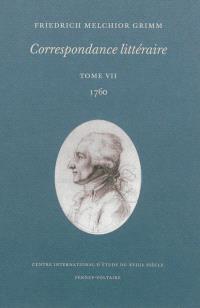 Correspondance littéraire. Volume 7, 1760