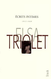 Ecrits intimes : 1912-1939