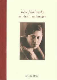 Irène Némirovsky : un destin en images