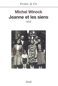 Jeanne et les siens : récit
