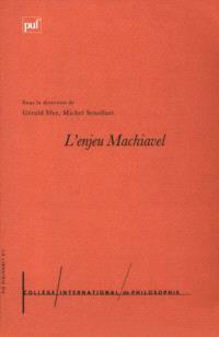 L'enjeu Machiavel