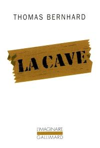 La cave : un retrait