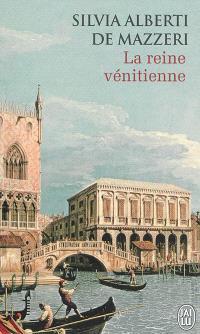 La reine vénitienne